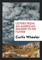 Letters from an American Soldier to His Father