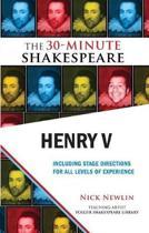 HENRY V 30 MINUTE SHAKESPEARE