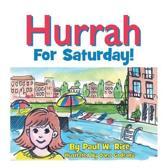 Hurrah for Saturday