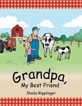 Grandpa, My Best Friend