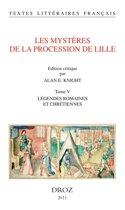 Les Mystères de la procession de Lille. Tome V. Légendes romaines et chrétiennes.
