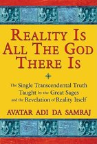 Reality is All the God There is