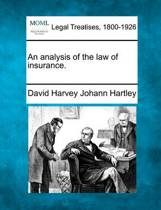 An Analysis of the Law of Insurance.