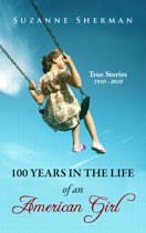 100 Years in the Life of an American Girl
