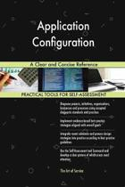 Application Configuration a Clear and Concise Reference
