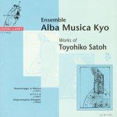 Works of Toyohiko Satoh Vol 2 / Ensemble Alba Musica Kyo