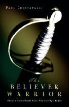 The Believer Warrior