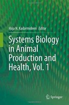 Systems Biology in Animal Production and Health, Vol. 1