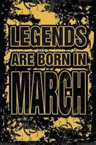 Legends Are Born In March: Personalized Gifts of Birthday Born In March Notebook Journals To Writing Blank Journal Unicorn Design For Birthday Gi