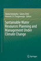 Sustainable Water Resources Planning and Management Under Climate Change