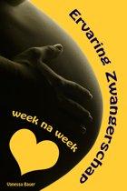 Ervaring Zwangerschap...week na week