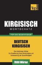 Wortschatz Deutsch-Kirgisisch F r Das Selbststudium - 7000 W rter