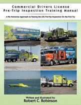Commercial Drivers License Pre-Trip Inspection Training Manual