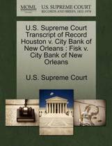 U.S. Supreme Court Transcript of Record Houston V. City Bank of New Orleans