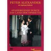 Peter Alexander - Spaziergänge durch das Land der Operette