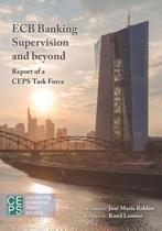 ECB Banking Supervision and Beyond