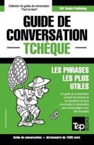 Guide de Conversation Fran ais-Tch que Et Dictionnaire Concis de 1500 Mots