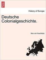 Deutsche Colonialgeschichte.