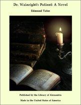 Dr. Wainright's Patient: A Novel