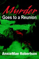 Murder Goes to a Reunion