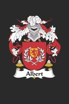 Albert: Albert Coat of Arms and Family Crest Notebook Journal (6 x 9 - 100 pages)