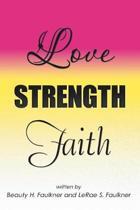 Love Strength Faith