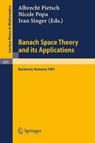Banach Space Theory and its Applications