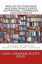 How to Get Published and Deal with Clients, Co-Writing, Copyrights, and Contracts