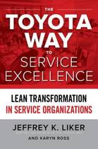 The Toyota Way to Service Excellence