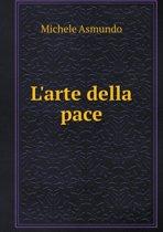 L'Arte Della Pace