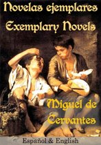 Novelas ejemplares Exemplary Novels Español & English