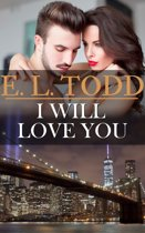 I Will Love You (Forever and Ever #23)