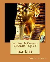Le tresor de Pharaon- Les Pyramides- Cycle 2
