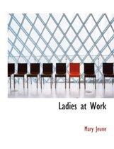 Ladies at Work