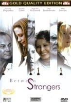 Between Strangers (dvd)
