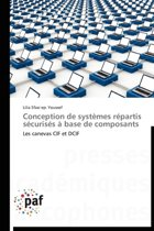 Conception de Syst�mes R�partis S�curis�s � Base de Composants
