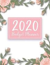 2020 Budgeting Planner: Flowers Rose Pink Cover - 2020 Daily Weekly Expense Tracker Workbook - Personal Business Finance Budget Yearly Planner