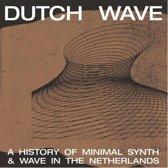 Dutch Wave: A History...