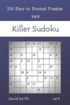 Killer Sudoku - 200 Easy to Normal Puzzles 9x9 vol.9