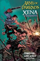 Army Of Darkness/Xena Warrior Princess: Forever… And a Day