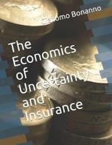 The Economics of Uncertainty and Insurance
