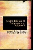 Studia Biblica Et Ecclesiastica, Volume V