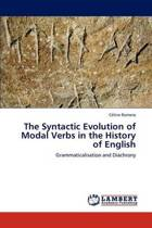 The Syntactic Evolution of Modal Verbs in the History of English