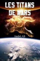 Les Titans De Mars - (Grand Format)