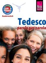 Reise Know-How Tedesco - parola per parola (Deutsch als Fremdsprache, italienische Ausgabe)