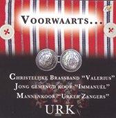 Urker zangers/Valerius/Immanuel, Voorwaarts