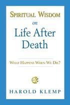 Spiritual Wisdom on Life After Death