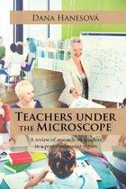 Teachers Under the Microscope