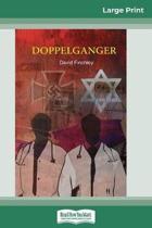 Doppelganger (16Pt Large Print Edition)