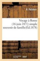 Voyage � Rome (16 Juin 1871) Simple Souvenir de Famille